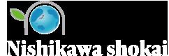 NISHIKAWA SHOKAI
